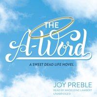 A-Word - Joy Preble - audiobook