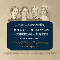 Bit of Brontes, a Dollop of Dickinson, an Offering of Austen - PhD Elliot Engel - audiobook