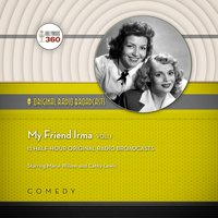 My Friend Irma, Vol. 1 - Hollywood 360 - audiobook