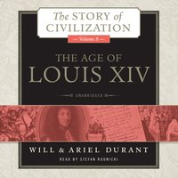 Age of Louis XIV - Will Durant - audiobook