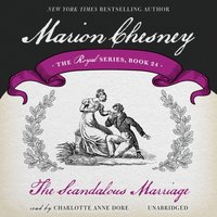 Scandalous Marriage - M. C. Beaton writing as Marion Chesney - audiobook