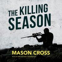 Killing Season - Mason Cross - audiobook