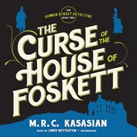 Curse of the House of Foskett - M. R. C. Kasasian - audiobook