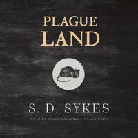 Plague Land - S. D. Sykes - audiobook