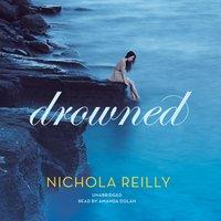 Drowned - Nichola Reilly - audiobook