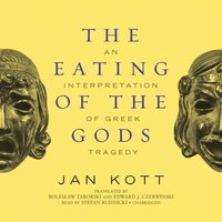 Eating of the Gods - Jan Kott - audiobook
