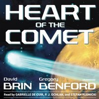 Heart of the Comet - David Brin - audiobook