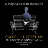 It Happened in Boston? - Russell H. Greenan - audiobook