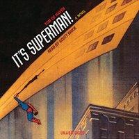 It's Superman! - Tom DeHaven - audiobook