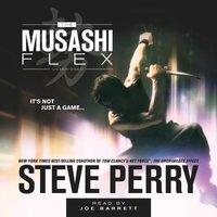 Musashi Flex - Steve Perry - audiobook