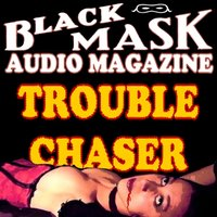 Trouble Chaser - Paul Cain - audiobook