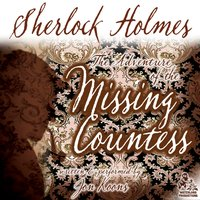 Sherlock Holmes and the Adventure of the Missing Countess - Jon Koons - audiobook