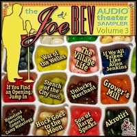 Joe Bev Audio Theater Sampler, Vol. 3 - Joe Bevilacqua - audiobook