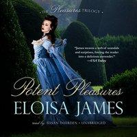 Potent Pleasures - Eloisa James - audiobook