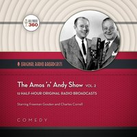 Amos 'n' Andy Show, Vol. 2 - Hollywood 360 - audiobook