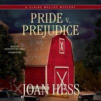 Pride v. Prejudice - Joan Hess - audiobook