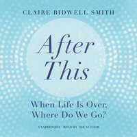 After This - LCPC Claire Bidwell Smith - audiobook