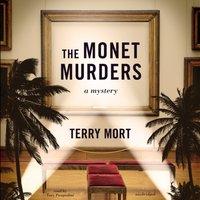 Monet Murders - Terry Mort - audiobook