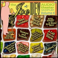 Joe Bev Audio Theater Sampler, Vol. 4 - Joe Bevilacqua - audiobook