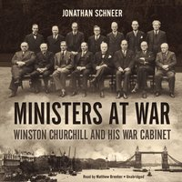 Ministers at War - Jonathan Schneer - audiobook