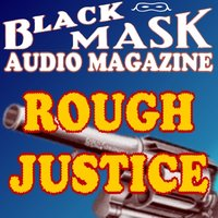 Rough Justice - Frederick Nebel - audiobook