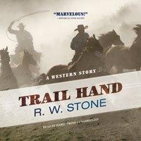 Trail Hand - R. W. Stone - audiobook