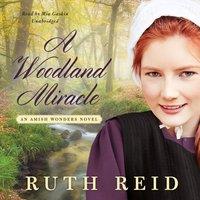 Woodland Miracle - Ruth Reid - audiobook