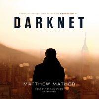 Darknet - Matthew Mather - audiobook