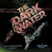 Dark Water - Seth Fishman - audiobook