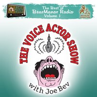 Voice Actor Show with Joe Bev - Joe Bevilacqua - audiobook