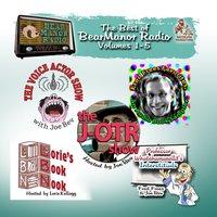 Best of BearManor Radio, Vols. 1-5 - Joe Bevilacqua - audiobook