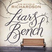 Liar's Bench - Kim Michele Richardson - audiobook