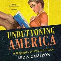 Unbuttoning America - Ardis Cameron - audiobook