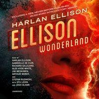 Ellison Wonderland - Harlan Ellison - audiobook