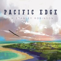 Pacific Edge - Kim Stanley Robinson - audiobook