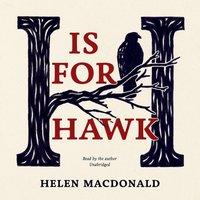 H Is for Hawk - Helen Macdonald - audiobook