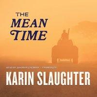 Mean Time - Karin Slaughter - audiobook