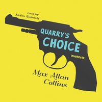 Quarry's Choice - Max Allan Collins - audiobook
