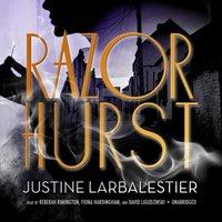 Razorhurst - Justine Larbalestier - audiobook