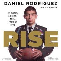 Rise - Daniel Rodriguez - audiobook