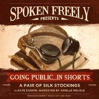 Pair of Silk Stockings - Kate Chopin - audiobook