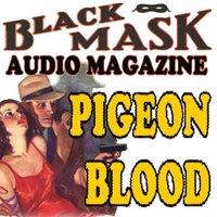 Pigeon Blood - Paul Cain - audiobook
