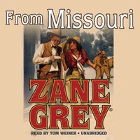 From Missouri - Zane Grey - audiobook