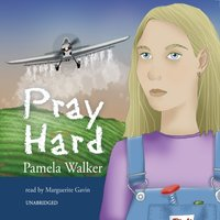Pray Hard - Pamela Walker - audiobook