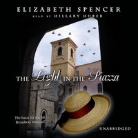Light in the Piazza - Elizabeth Spencer - audiobook