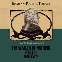 Wealth of Nations, Part 2 - Adam Smith - audiobook