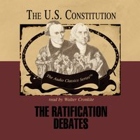 Ratification Debates - Wendy McElroy - audiobook