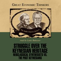 Struggle over the Keynesian Heritage - Dr. Paul Davidson - audiobook