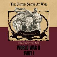 World War II, Part 1 - Joseph Stromberg - audiobook