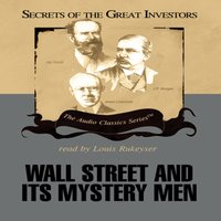 Wall Street and Its Mystery Men - Robert Sobel - audiobook